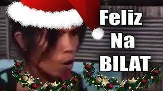 BAHOG BILAT - Feliz Na BILAT! - Christmas Song