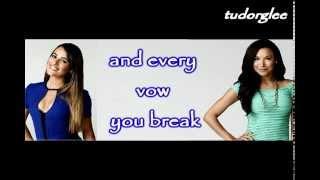 Every breath you take - Lea Michele y Naya Rivera - Glee version (lyrics)