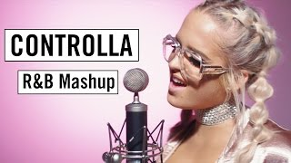 Controlla R&B Mashup | Macy Kate | Conor Maynard Version