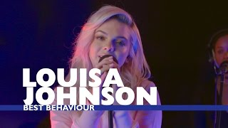 Louisa Johnson - 'Best Behaviour' (Capital Live Session)