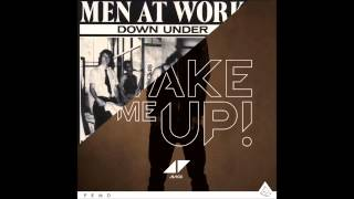 Avicii ft. Aloe Blacc vs. Men at Work - Wake Up Down Under