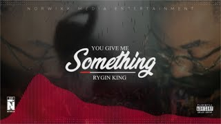 RYGIN KING- SOMETHING (Official Audio\Visual) January 2019