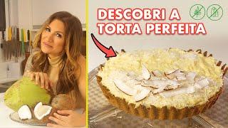 A TORTA DE COCO PERFEITA GLUTEN FREE   TORTA DE COCO GLUTEN FREE E 0 LACTOSE