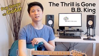 The Thrill is Gone | B.B King | Guitar Tutorial | Video