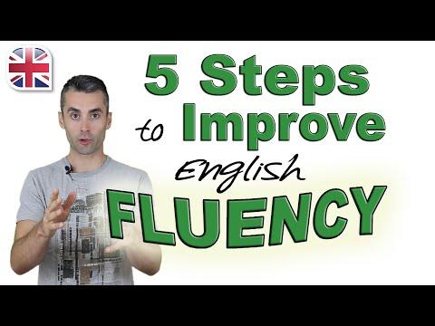 Speak English Fluently - 5 Steps to Improve Your English Fluency - YouTube