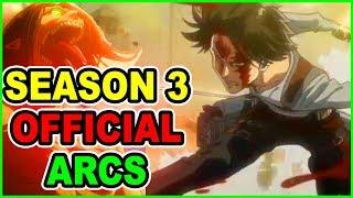 OFFICIAL CONFIRMATION on Attack on Titan Season 3 ARCS! LONG Season Official Source Season 3 Length