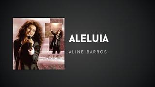 Aline Barros - Aleluia
