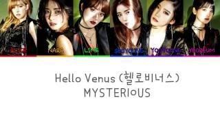 Hello Venus (헬로비너스) - Mysterious Lyrics (Color Coded) (Han|Rom|Eng)