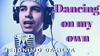 Calum Scott/Robyn - Dancing on my own (Emotional Jeronimo DaSilva Cover)