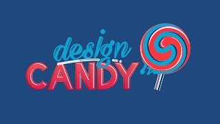 Design Candy Intro