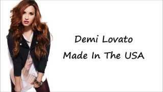 Demi Lovato - Made In The USA (LYRICS)