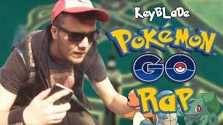 POKÉMON GO RAP - Hazte Con Todos | Keyblade