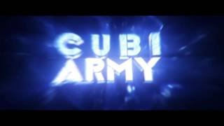 CubiArmy | by PlumpsKind | uploading Intros that i didn't want to upload. Lol