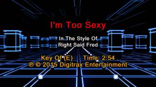 Right Said Fred - I'm Too Sexy (Backing Track)