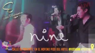 Nine Club SHOWLIVE  BAND ELITE HABANERA, LIVE SHOW TUXTLA