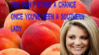 Lauren Alaina- Georgia Peaches + Lyrics On Screen