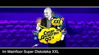 ВАВЯН LIVE & SUPER Diskoteka XXL • Sa 02.Juli