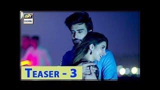 Koi Chand Rakh Teaser 03 - ARY Digital Drama
