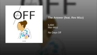 The Answer (feat. Rev Mizz)