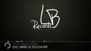 Picky 3P Ft. Alexis de Los Gansters - En el barrio se escucha Rap [LB Records]