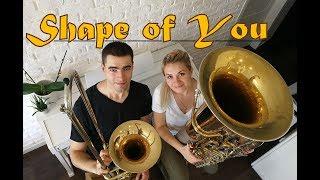 Shape of You - Ed Sheeran - Double Brass (Trombone & Tuba Cover)