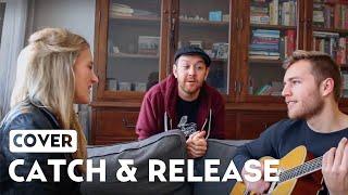 Catch & Release - Matt Simons ft. Suzan & Freek (acoustic)
