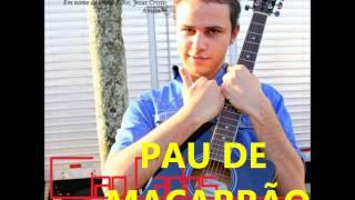 GIAN CARLOS PAU DE MACARRÃO