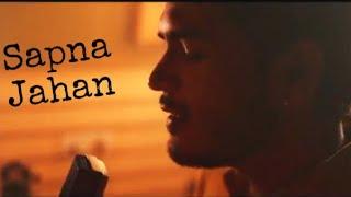 SAPNA JAHAN-BROTHERS | Unplugged Cover | Bharat Kashyap ft. Rashi Pant