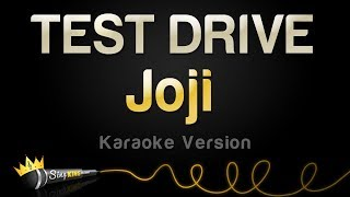 Joji - TEST DRIVE (Karaoke Version)