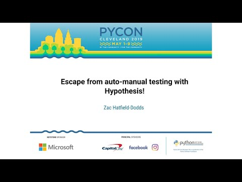 Escape from auto-manual testing with Hypothesis!