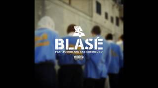 Ty Dolla $ign - Blasé ft. Future & Rae Sremmurd - Instrumental