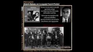 PECADO - tango - Roberto Malestar & Francini-Pontier / Tango - bolero de Carlos Bahr