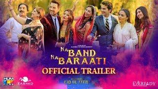 Na Band Na Baraati | Official Trailer | Mikaal Zulfiqar | Eid ul Fitr 2018 width=