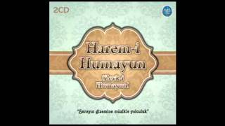 HAREM İ HUMAYUN HÜZZAM TAKSİM (Turkish classical music)