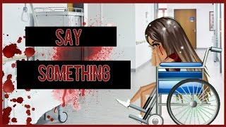 Say Something - MSP Version