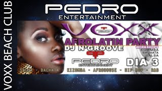 AFROLATIN PARTY - VOXX BEACH CLUB - DJ N'GROOVE