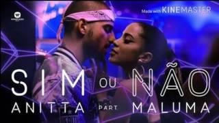 Anitta Part. Maluma - Sim Ou Não (áudio)