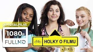 Bajkeři (2017) Holky - C. Buckingham, Š. Fingerhutová a E. Lubadika o filmu