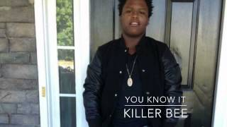 Killer Bee-You Know It