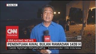 Hilal Belum Terlihat di Bali | Penentuan Awal Bulan Ramadan 1439 Hijriah width=