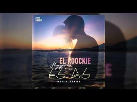hoy-que-no-estas-nuevo-el-roockie-freezonemusic