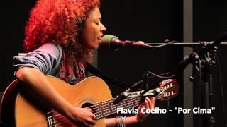 """Flavia Coelho - """"Por Cima"""" - live France Inter"""