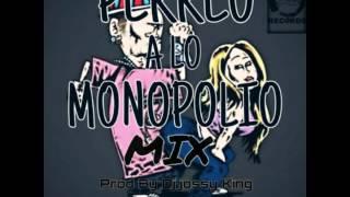 Perreo a lo monopolio mix yogan the bad boy X aliboy X sr fronteo Prod by DJ JOSSY KING