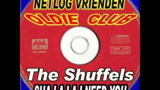 The Shuffels - Sha la  la   i  need you