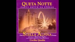 Coro Stella Alpina di Verona - Queta notte (1998) - Ave Maria Bach Gounod (live)