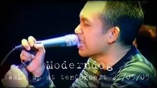 บางสิ่ง - Moderndog(Live Version) 21/05/05