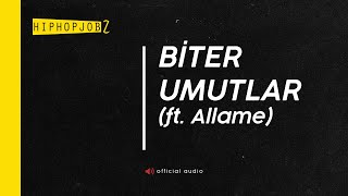 Joker feat. Allame - Biter Umutlar (Produced by Allame)