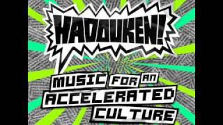 Hadouken!  -  Get Smashed Gate Crash