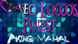 Cogeo Loccos Finest - Aking Mahal