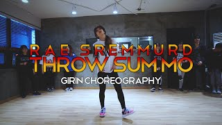 GIRIN Class | Throw Sum Mo @RaeSremmurd | Soul Dance School 쏘울댄스